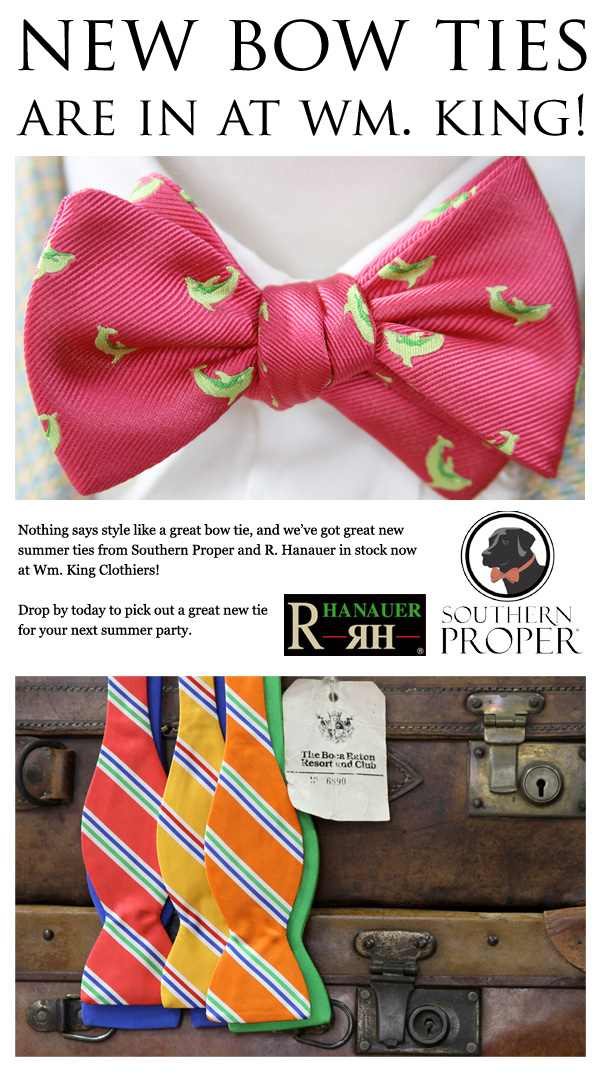 New Bow Ties are in at Wm. King!