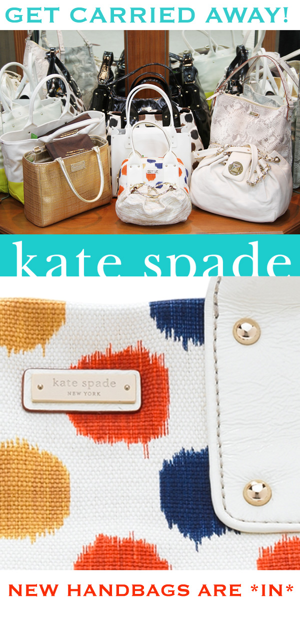New Kate Spade Handbags Are In!