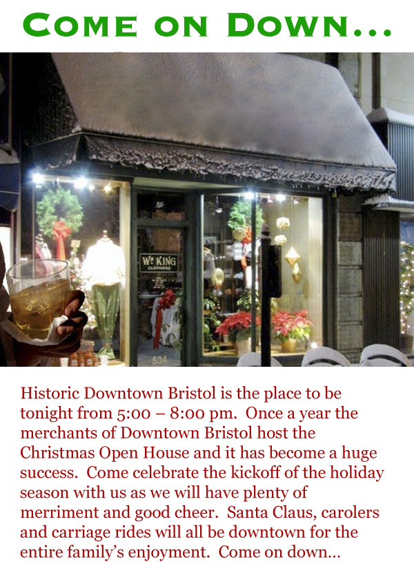 Come on Down... Just a friendly reminder that the annual Downtown Holiday Open House is tonight from 5 - 8 pm!