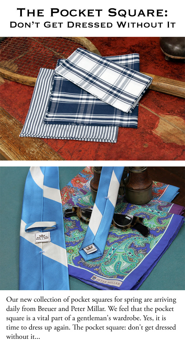 The Pocket Square: Don't Get Dressed Without It